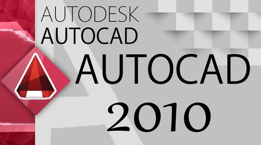 Download AutoCAD 2010 Full Crack thiết kế bản vẽ kỹ thuật